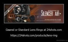 Geared or Standard Lens Rings at 24shots.com - https://24shots.com/products/lens-ring