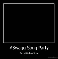 swagg,monster,party