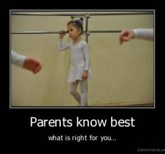 Parents know best